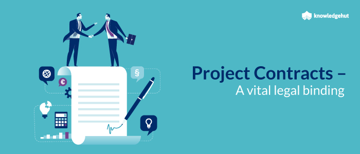 Project Contracts – A Vital Legal Binding