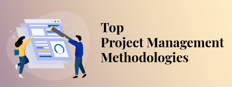 Top 7 Project Management Methodologies