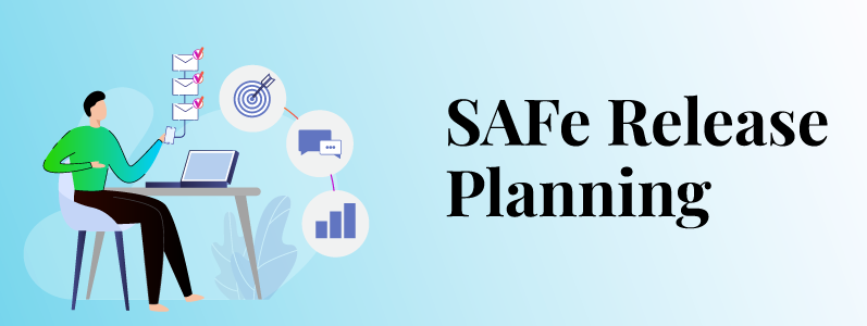 SAFe Release Planning- Know Your Capacity Constraints