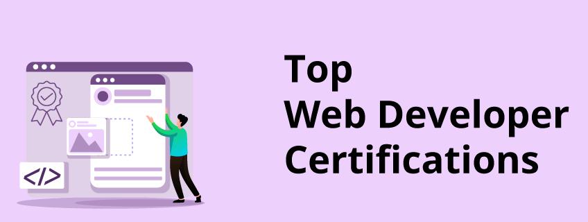 Best Web Developer Certifications of 2021