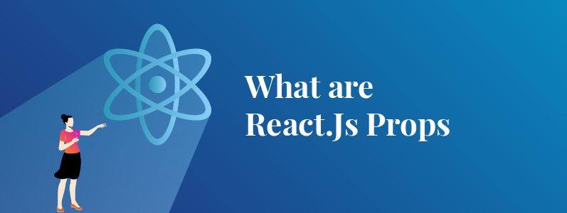 What Are React.Js Prop