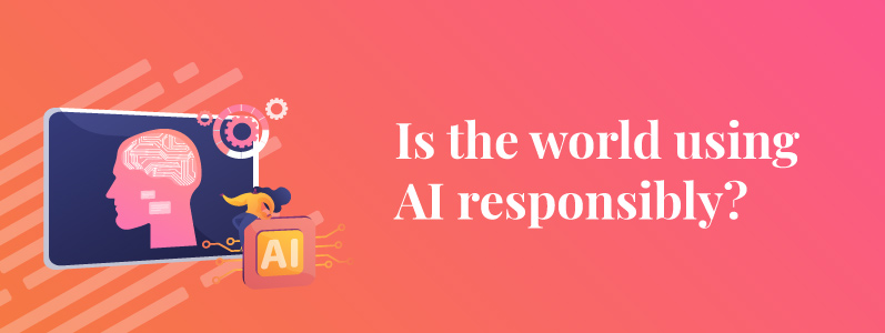 A Guide to Using AI Responsibly