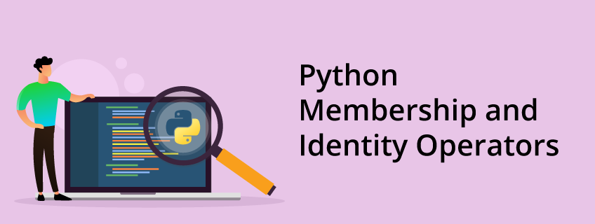 What are Membership Operators in Python
