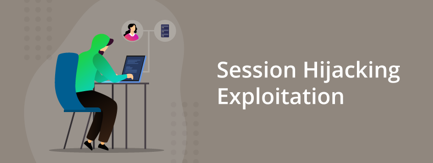 Introduction to Session Hijacking Exploitation
