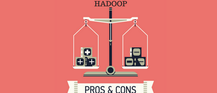 Top Pros and Cons of Hadoop