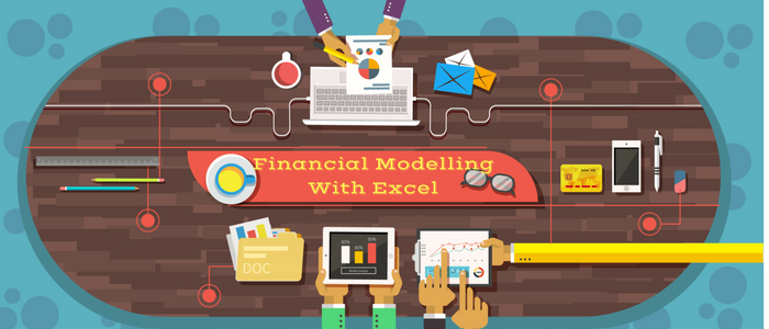 Top 5 Reasons to Choose Financial Modelling with Excel