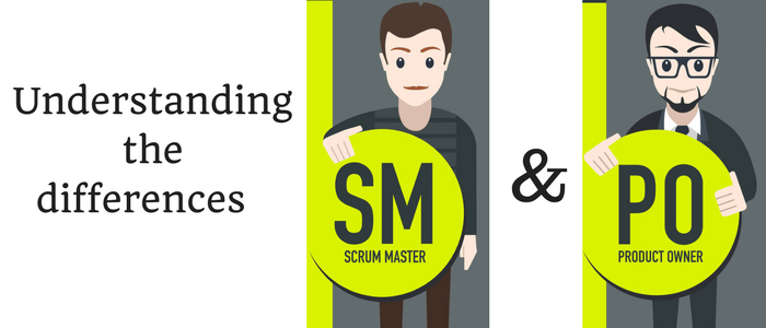 Scrum Master and Product Owner: Understanding the differences