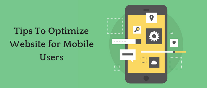 How To Optimize Website For Mobile Users