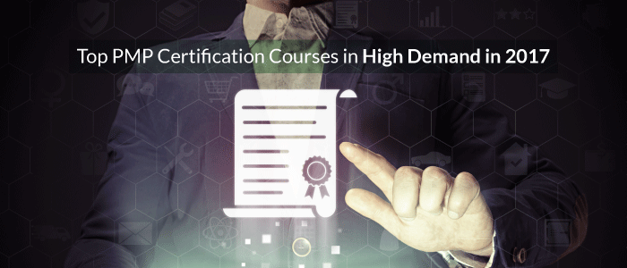 Top PMP Certification Courses in High Demand in 2017