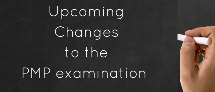 Upcoming Changes to the PMP Examination in 2019